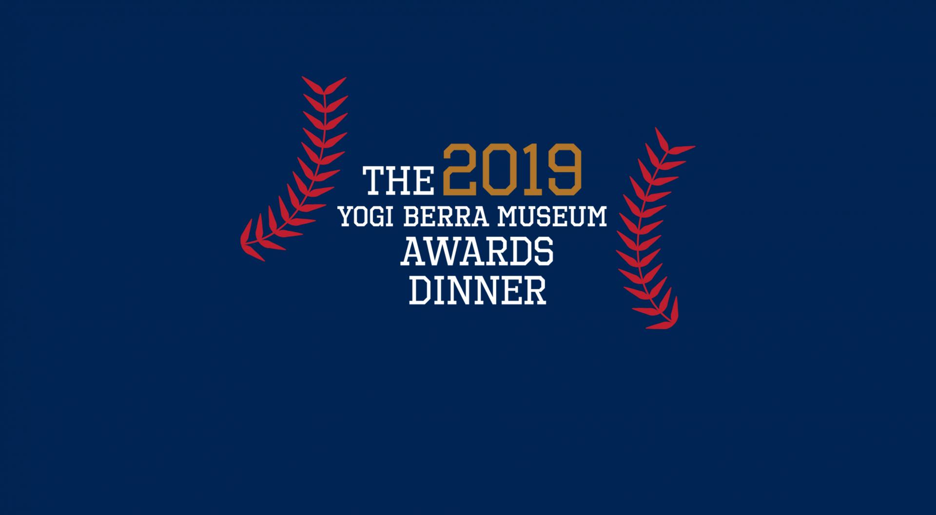The 2019 Yogi Berra Museum Awards Dinner Logo
