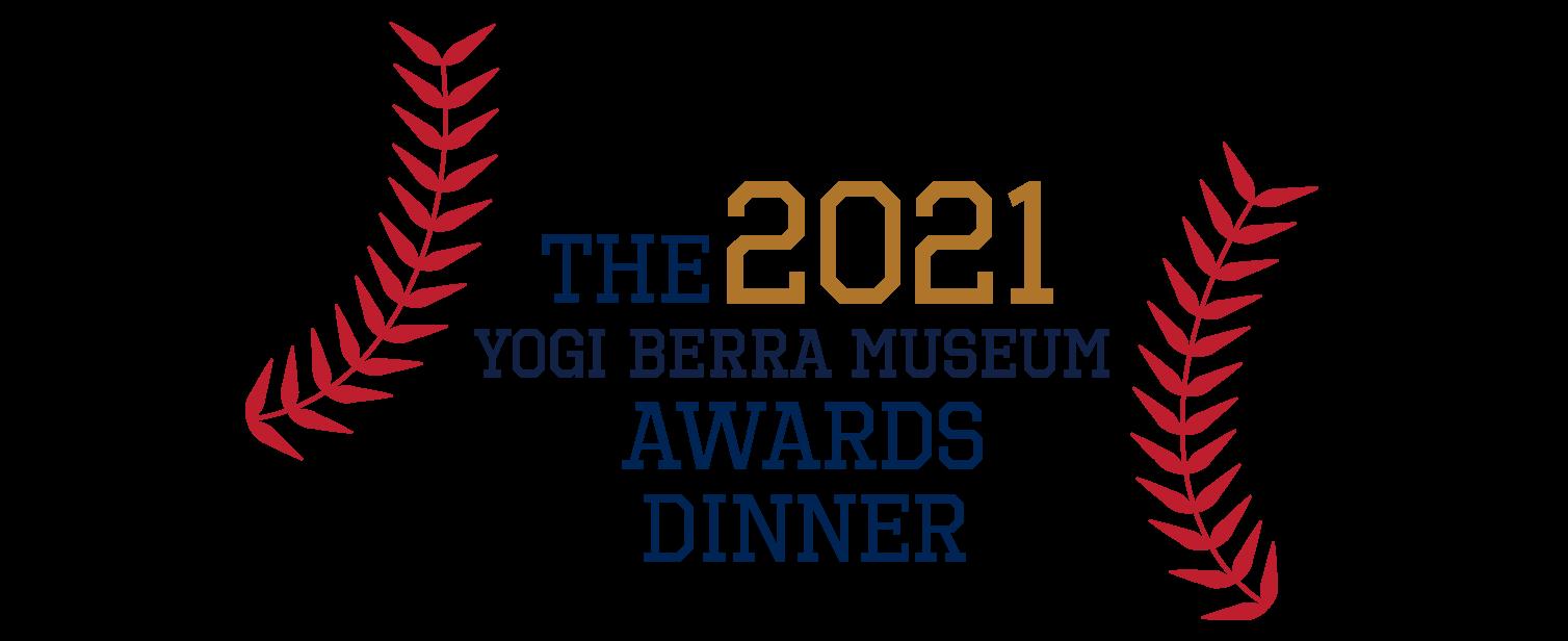 The 2021 Yogi Berra Museum Awards Dinner logo