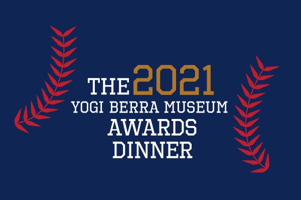 The 2021 Yogi Berra Museum Awards Dinner logo.